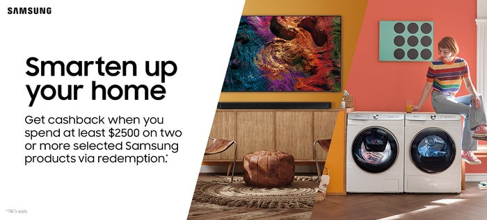 Get cashback when you spend at least $2500 on two or more selected Samsung products via redemption*