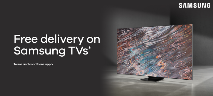 Free delivery on Samsung TVs*